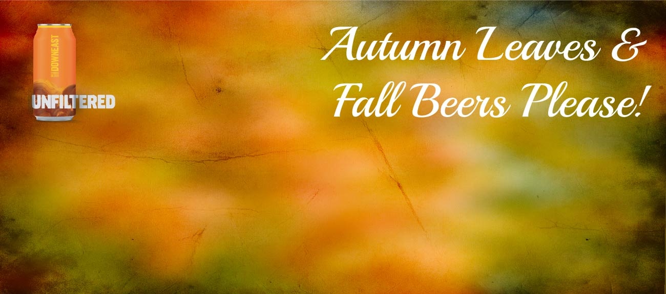 Autum Leaves & Fall Beers Please!